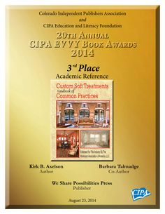 The book Custom Soft Treatments is award winning book in the Academic Reference category.