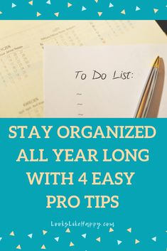 Stay Organized All Year Long With 4 Easy Pro Tips - Keep on track with your newly organized life with these 4 easy tips!  #organization #organize