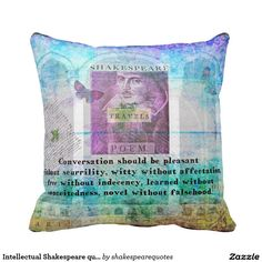 Intellectual Shakespeare quote  artwork decorative Pillow