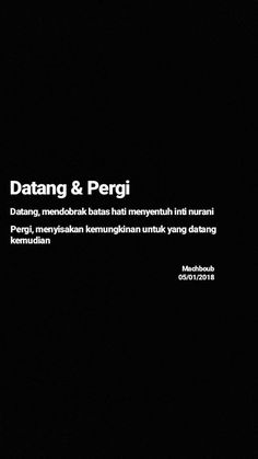 Quotes Lucu, Cinta Quotes, Quotes Galau, Text Quotes, Mood Quotes, Life Quotes, Islamic Inspirational Quotes, Motivational Quotes, Islamic Quotes