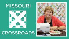 Make a Missouri Crossroads Quilt with Jenny!