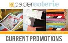 Bookmark this link to find all the current promos from Paper Coterie.