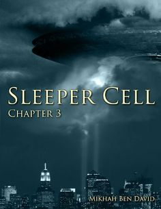 Sleeper Cell: Chapter 3 by Mikhah Ben David. $5.35. Publisher: New Dawn Publications (September 9, 2012). 28 pages