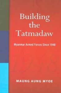 Ever since Myanmar regained her independence in January 1948, the Tatmadaw has been crucial in restoring and maintaining law and order. It is one of the most important institutions in Myanmar politics. Various aspects of the Tatmadaw have been studied. The most notable area of study has been the political role of the military. This study looks at the organizational development of Myanmar's armed forces.  More info: http://www.cseashawaii.com/wordpress/2012/11/history-of-myanmar/
