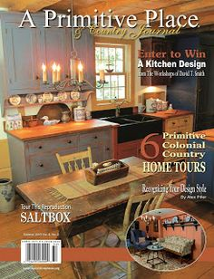 A Primitive Place & Country Journal Magazine: Hot Off the Press!