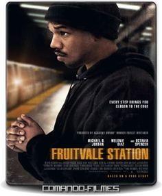 Fruitvale Station – A Última Parada – DR (2013) 1h 26 Min Gênero: Drama Ano de Lançamento: 2013 Duração: 1h 26 Min IMDb: 7.5 D 04/2016 - MN (No Pin it)