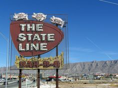 The State Line Restaurant. The restaurant sits on the State Line between New Mexico (City of Sundland Park) and Texas (City of El Paso).