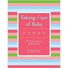 Taking Care of Baby Journal
