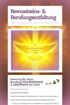 Bewusstseins- & Berufungsentfaltung POWER TAG am 26.7.2014 in WIEN  www.alltafander-ilseja-academy.com