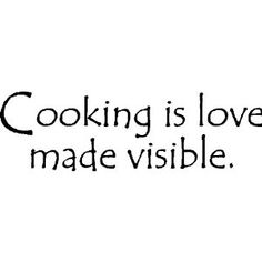 I like to think of my cooking as expressions of love for my family and friends, especially when it's healthy food! <3