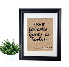 Custom Quote on Burlap | Gallery Wall Decor | Custom Quote Print | Personalized Quote | Quote Print | Custom Design | Personalized Design