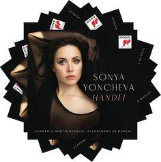 Sonya Yoncheva  Handel    with Karine Deshayes, mezzosoprano    Academia Montis Regalis  Alessandro De Marchi, conductor    Sony, 2017