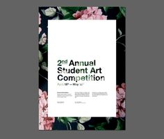 2nd Annual Student Art Competition #floral #graphic #design