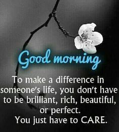 Good Morning Sayings Monday Flowers 55203 Happy Morning Quotes, Morning Quotes Images, Morning Thoughts, Morning Greetings Quotes, Good Morning Messages, Good Morning Wishes, Morning Sayings, Gd Morning, Very Good Morning Images
