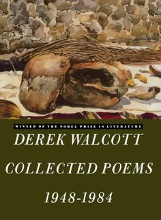 Love After Love: Derek Walcott's Poetic Ode to Being at Home in Ourselves | Brain Pickings