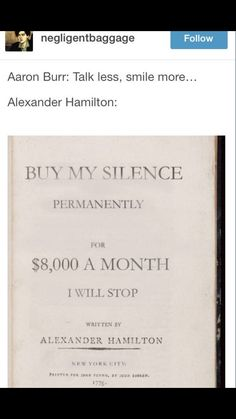 Buy my silence permanently for $8000 a month I will stop by Alexander Hamilton