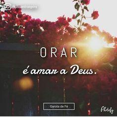 """297 curtidas, 3 comentários - Com amor, para Deus! (@comamorparadeus) no Instagram: """"D E U S ❤"""""""