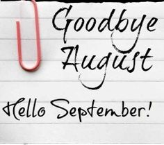 Goodbye August Hello September Pictures, Photos, and Images for Facebook, Tumblr, Pinterest, and Twitter