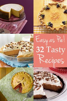 32 easy and tasty pie recipes, i'm in charge of baking pies for thanksgiving this year...