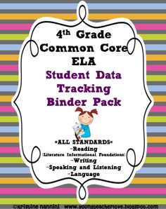 "4th Grade ELA Data Tracking Binder with Common Core ""I can"" kid language checklists, graphs for students to track their learning, Marzano's assess yourself rubrics and posters, AR charts, Dibels charts and more!!!"