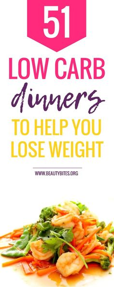 51 healthy low carb dinner recipes to lose weight! This collection includes low carb dinner recipes with seafood, healthy low carb dinners with chicken and healthy vegan low carb dinner recipes! Most of these recipes are also good for your weekly meal prep | www.beautybites.org