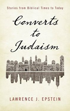 """Read """"Converts to Judaism Stories from Biblical Times to Today"""" by Lawrence J. Epstein available from Rakuten Kobo. From the biblical story of Ruth to the star conversion of Elizabeth Taylor, Converts to Judaism tells the stories of peo. Messianic Judaism, Ukulele Songs, Mean People, World Religions, Faith Quotes, Cool Words, Books To Read, This Book, Ebooks"""