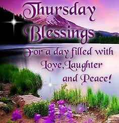 Have a beautiful and blessed thursday thursday thursday quotes thursday blessings m4hsunfo