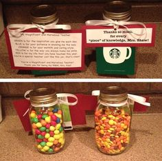 Gifts I made for my second cooperating teacher and her assistant for student teaching. The left jar is full of Peanut M&M's and the right jar has Reese's Pieces. Each also had a cute poem/phrase attached and a Starbucks gift card! #candy #teachergifts #DIY