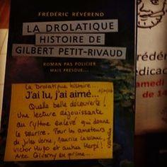 La drolatique histoire de Gilbert Petit-Rivaud de Frédéric Révérend.  Editions Lajouanie  Coup de coeur de Nathalie la compagnie des livres à Vernon #livre #book #lespetitsmotsdeslibraires #ideescadeaux