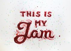 This Is My Jam http://marmaladebleue.com/#/the-wonder-jam/