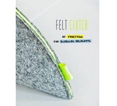Tutorial: Curved felt clutch with neon trim