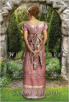 A Lady at Willowgrove Hall by Sarah E. Ladd, reviewed on The Green Mockingbird Blog
