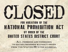Madcap Frenzy's End of the Roaring 20s: 1920s Speakeasy Birthday Party Printables closed for violations of the national prohibition act sign