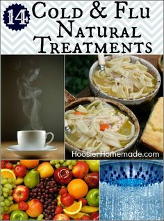Pretty understood but still good info from hoosierhomemade.com - 14 Cold & Flu Natural Treatments