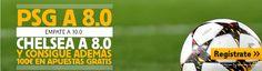 el forero jrvm y todos los bonos de deportes: betfair PSG vs Chelsea supercuotas champions mas 1...