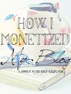 Every so often, I get asked if it's really possible to make money blogging. And then I'm asked to explain how I monetized my blog.