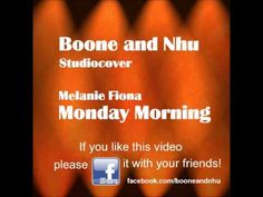 Boone and Nhu Sudio Cover - Melanie Fiona - Monday Morning - YouTube