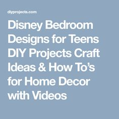 Disney Bedroom Designs for Teens DIY Projects Craft Ideas & How To's for Home Decor with Videos