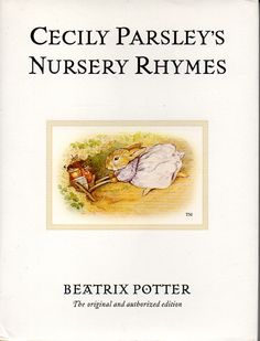 Cecily Parsley's Nursery Rhymes by Beatrix Potter