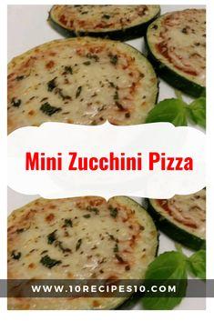Mini Zucchini Pizza – 10Recipes10 Mini Pizza Recipes, Dinner Recipes, Zucchini Pizzas, Quick Meals, Veggies, Cooking Recipes, Dress Models, Stuffed Peppers, Atkins