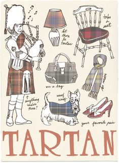 History of Tartan    Illustration by Julia Rothman:   http://www.juliarothman.com