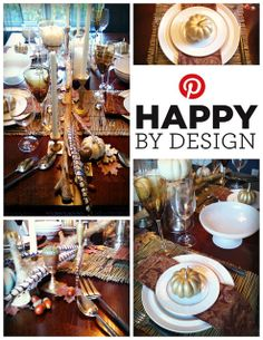 6 Essentials for your Thanksgiving Tablescape: 1. Simple white dishes 2. Layer in some texture 3.Add a natural element 4.Mix metals 5. A  centerpiece and 6.Personalized place-settings -- all easy save on & shop for at HomeGoods! Lynda Quintero-Davids FocalPointStyling HomeGoodsHappy - HappyByDesign