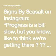 """Signs By Seasalt on Instagram: """"Progress is a bit slow, but you know, like to think we're getting there 🙏 ☯️ #meditation #meditationsign #meditating #meditatingsign #quiet…"""""""