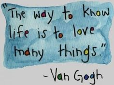 The-way-to-know-life-is-to-love-many-things-290x217.jpg (290×217)