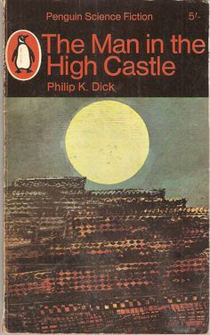 Philip K. Dick. The Man in The High Castle. Amazing book about alternate universe where Axis powers won World War II