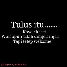 tulus itu.... Quotes Lucu, Jokes Quotes, Funny Quotes, Jokes And Riddles, Good Jokes, Daily Quotes, Best Quotes, Life Quotes, Islamic Inspirational Quotes