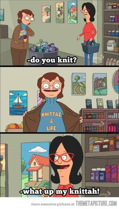 Not sure what this cartoon is, but that is pretty much how I feel when I meet another knitter! :)