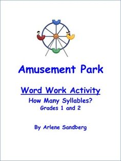 This is a Free Literacy Center Activity where students will determine the number of syllables in words about the Amusment park. They will cut out words ...