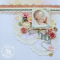"#Papercraft #scrapbook #layout. Hello Baby.... ""Prima and Pink Paislee"""