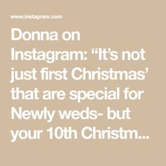 """Donna on Instagram: """"It's not just first Christmas' that are special for Newly weds- but your 10th Christmas and 40th - how about adding year of wedding on…"""""""